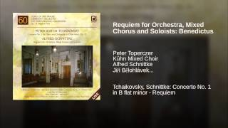 Requiem for Orchestra, Mixed Chorus and Soloists: Benedictus