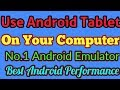No 1 Android Emulator for PC 2018