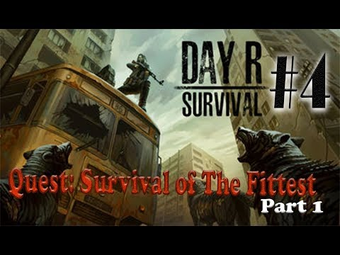 DAY R - Quest: Survival of the Fittest |...