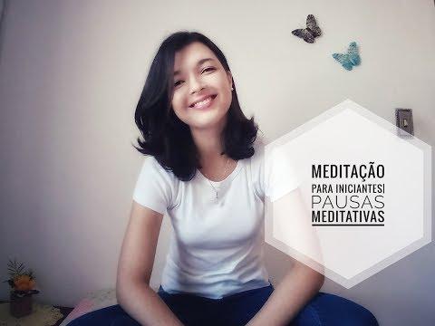 Vídeo: Meditação para iniciantes/Pausas Meditativas