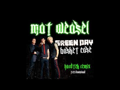 Mat Weasel - Basket Case (Hardtek Remix)