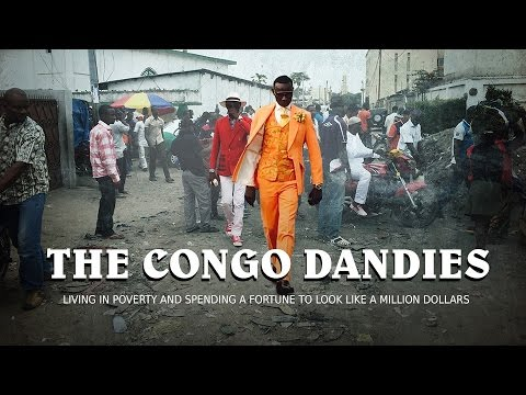 The Congo Dandies: living in poverty and spending a fortune to look like a million dollars
