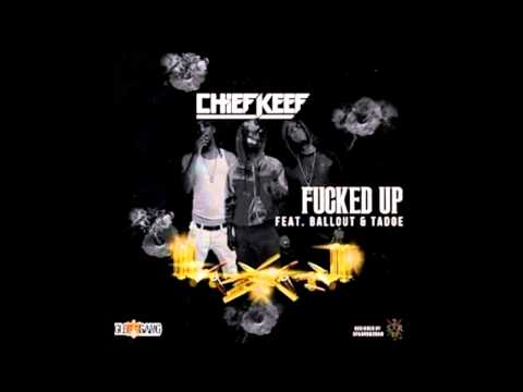 Chief Keef -- Fucked Up ft. Ballout & Tadoe (Official Video)
