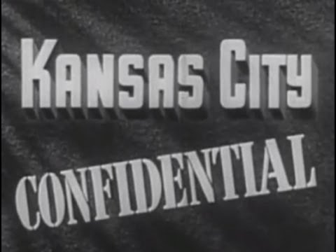 Kansas City Confidential (1952) [Film Noir]