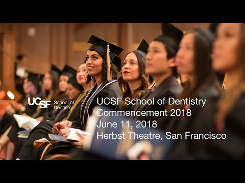 2018 Commencement — UCSF School of Dentistry