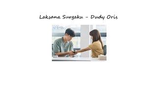 Download ♪ ` Laksana Surgaku - Dudy Oris  ♪ ` One Hour Version