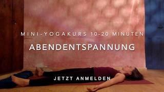"""Vorgeschmack """"Mini-Yogakurs Abendentspannung"""" (10-20 Minuten)"""