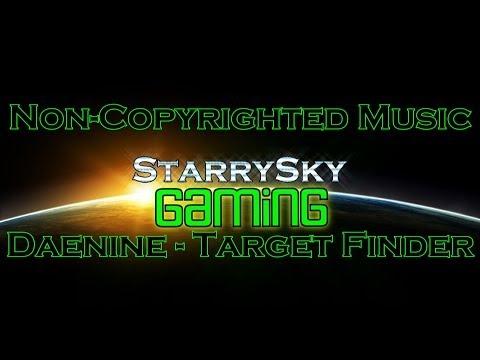 [Non Copyrighted Music] Daenine - Target Finder