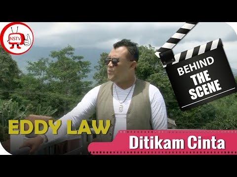 Eddy Law - Behind The Scenes Video Klip Ditikam Cinta - NSTV - TV Musik Indonesia