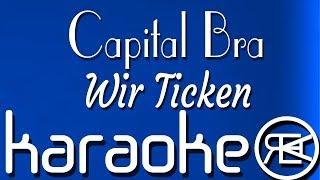 Capital Bra  Wir Ticken  Karaoke Instrumental mit Lyrics