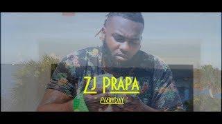 ZJ Prapa - Everyday [Official Music Video]