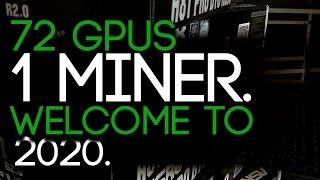 72 GPUs, 1 Mining RIG, The Future Of GPU Mining!