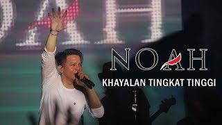 NOAH - Khayalan Tingkat Tinggi | Live Jogjakarta, 20 Oktober 2018