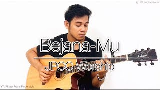 Bejana-Mu (JPCC Worship) || Fingerstyle Guitar Cover