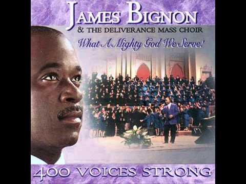 James Bignon - What A Mighty God We Serve
