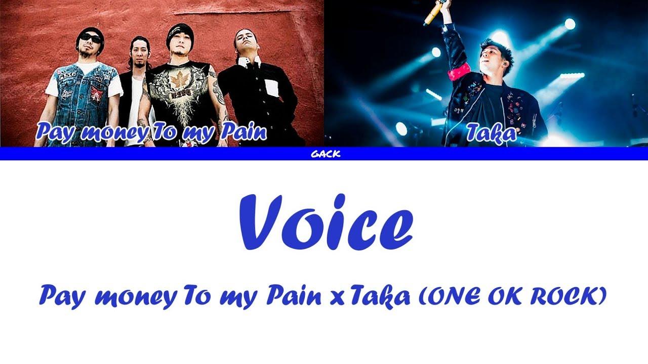 Pay Money To My Pain X Taka ONE OK ROCK Voice Lyrics Kan Rom Eng Esp
