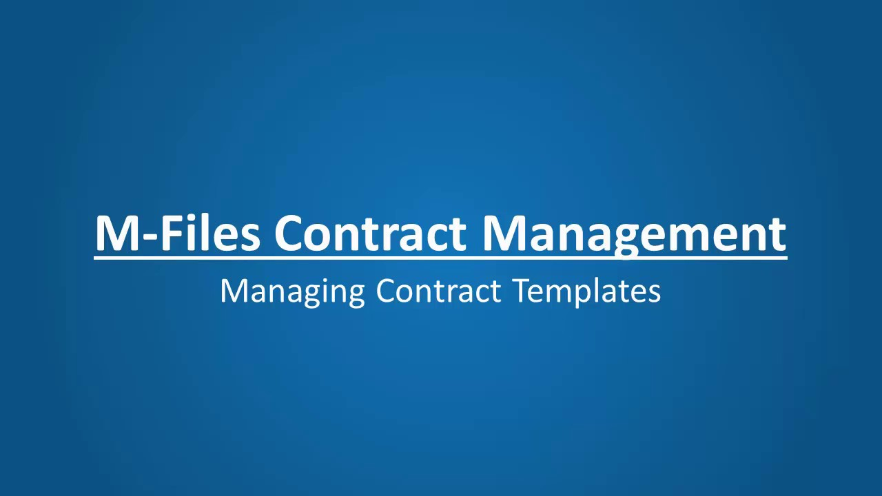 17 - Contract Management - Managing Contract Templates