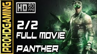 Splinter Cell: Blacklist (PC) I Full Movie # 2/2 I Panther/Lethal Walkthrough/Collectibles - 60fps