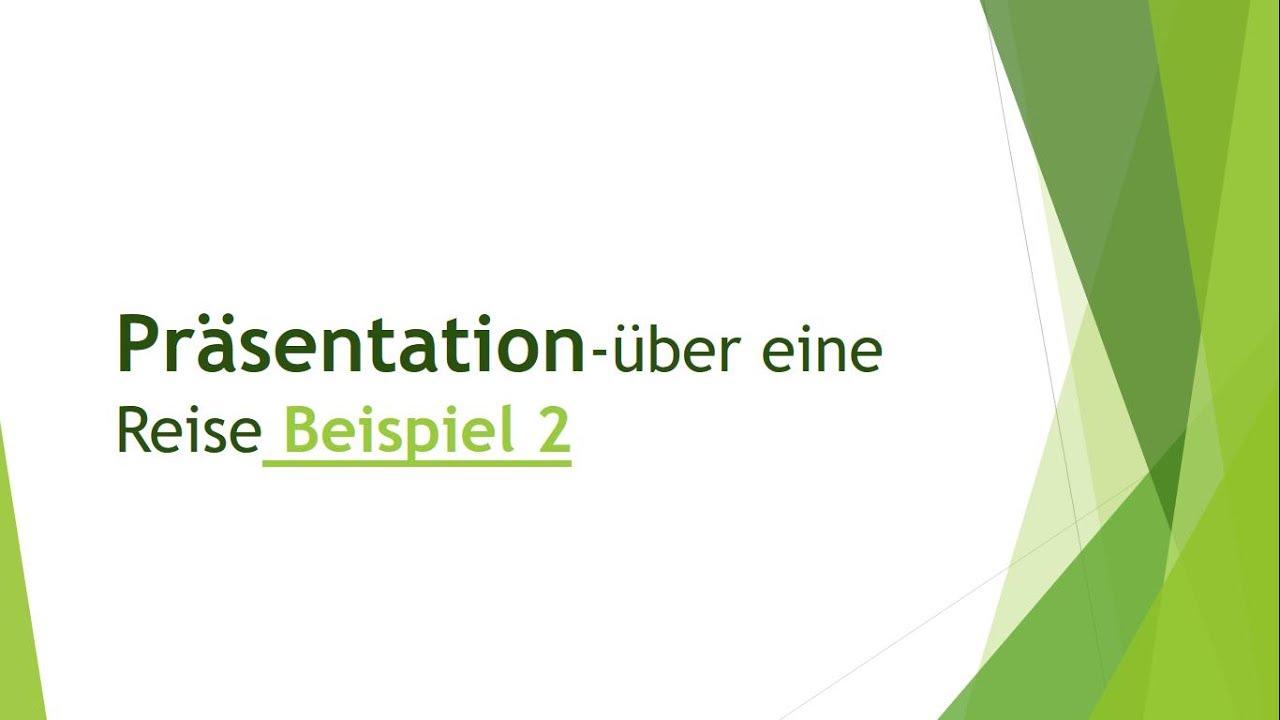 Präsentation-über eine Reise Beispiel 2  mündliche Prüfung B2 telc - YouTube