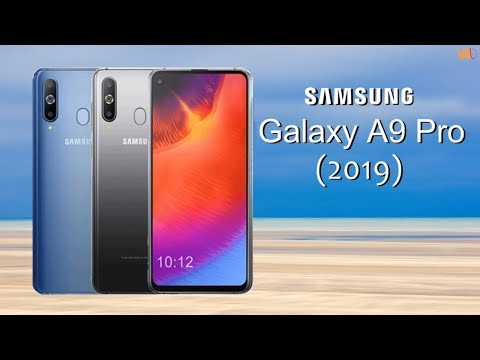Samsung Galaxy A9 Pro 2019 Price, Release Date, Official Video, Trailer, Features, Launch, Specs