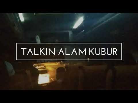 Talkin Alam Kubur