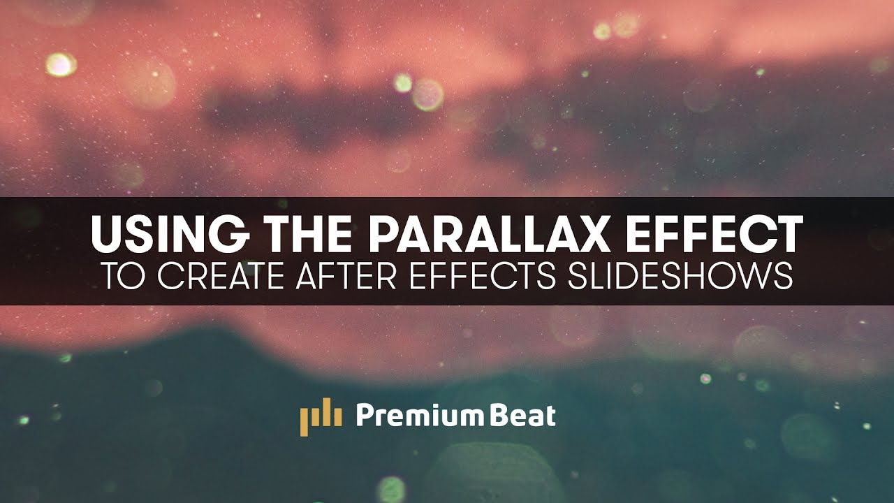 Using Parallax to Create Stylistic Slideshows in After Effects | PremiumBeat.com