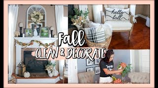 CLEAN AND DECORATE WITH ME | FALL 2018 HOME DECOR