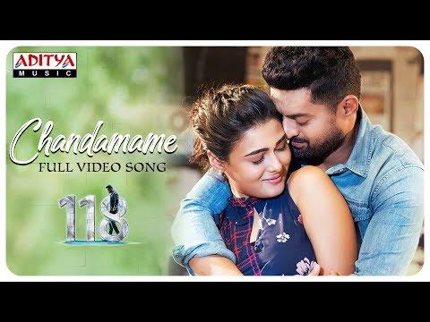 Chandamame Full Video Song || 118 Movie ||  Nandamuri Kalyan Ram, Shalini Pandey || Guhan K.V.