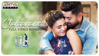 Chandamame Full Song || 118 Movie || Nandamuri Kalyan Ram, Shalini Pandey || Guhan K.V.