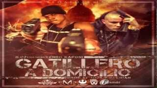 Kendo Kaponi Ft D.OZi Gatillero A Domicilio (New Version)
