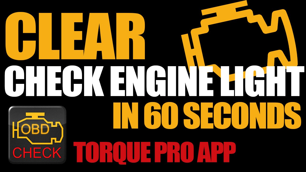 Clear Check Engine Light >> Clear Check Engine Light In 60 Seconds With Torque Pro