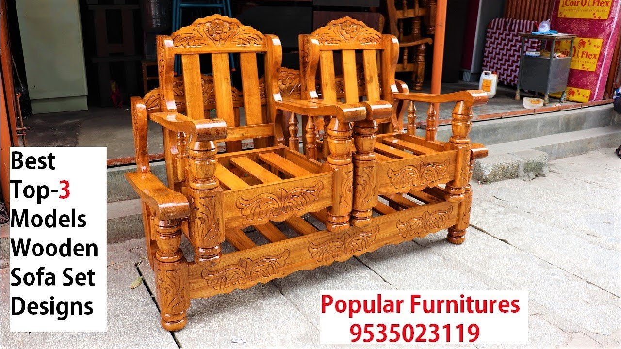 New Latest Stylish Wooden Sofa Set Top 3 Models Designs In Popular Furnitures Youtube