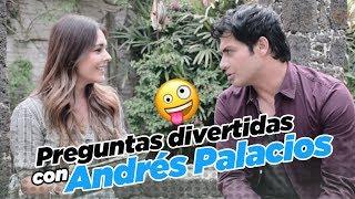 Preguntas divertidas con Andrés Palacios :: Grettell Valdez