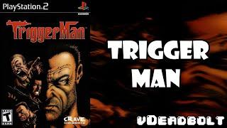 Triggerman - vDeadbolt