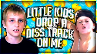 Repeat youtube video Little Kids Drop a Diss Track On Me!!!