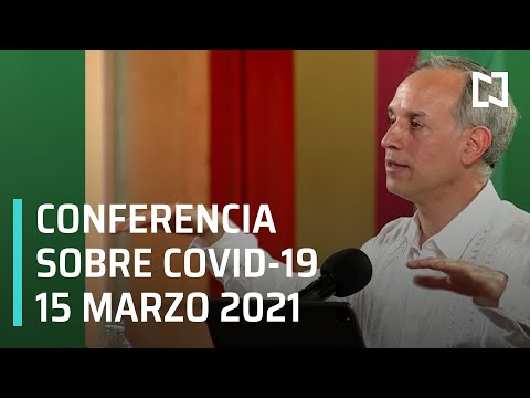 Informe Dario Covid-19 en México - 15 marzo 2021
