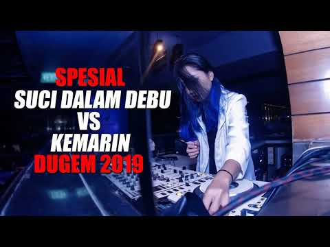 DJ SUCI DALAM DEBU VS KEMARIN REMIX FUNKOT TERBARU 2019