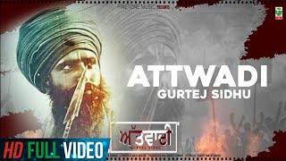 Attwadi | (Official Full Song) | Gurtej Sidhu Feat KV Singh | Latest Punjabi Songs | Finetone Music