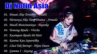 Download DJ NOFIN ASIA NONSTOP FULL BASS MANTAP TERBARU!!! Mp3