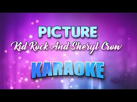 Kid Rock And Sheryl Crow - Picture (Karaoke version with Lyrics)