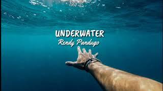 Underwater - Rendy Pandugo  | Lirik |