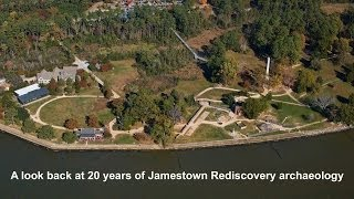 20 years of Jamestown Rediscovery archaeology