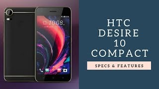 HTC Desire 10 Compact - Specs, Features, Review, News, Price | Tech Master