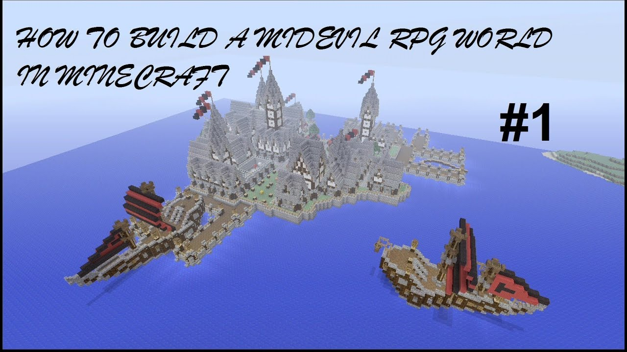 How to build a Medieval RPG World in Minecraft - Episode 1 ...