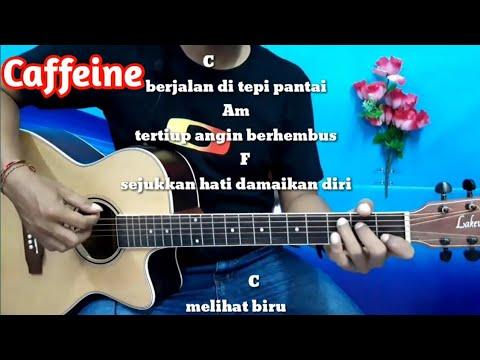Kunci Gitar Caffeine Hidupku Kan Damaikan Hatimu Tutorial Gitar By Darmawan Gitar Youtube