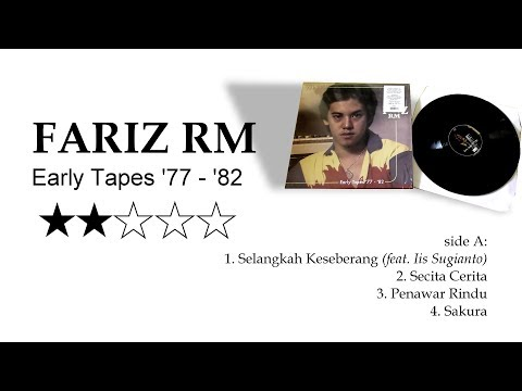 Fariz RM Early Tapes '77-'82 Side A Full Tracks