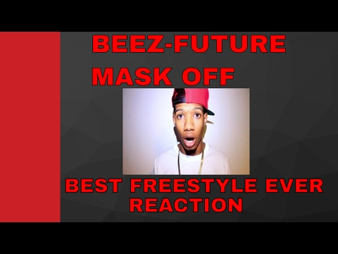 FUTURE - MASK OFF (BEST FREESTYLE EVER!!)