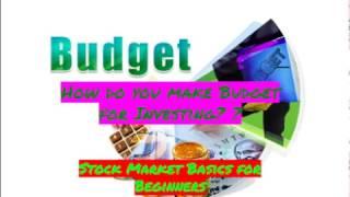 How do you make Budget for Investing? Stock Market Basics for Beginners