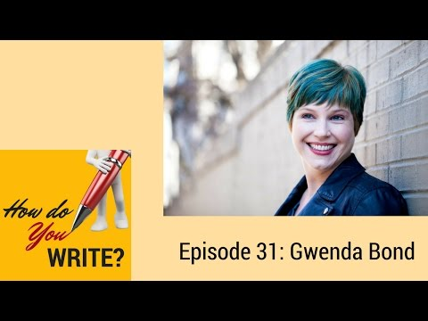 Ep. 031: Gwenda Bond
