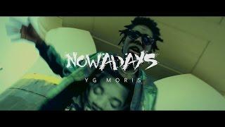 YG Moris - Nowadays (Prod. Mstar MF)